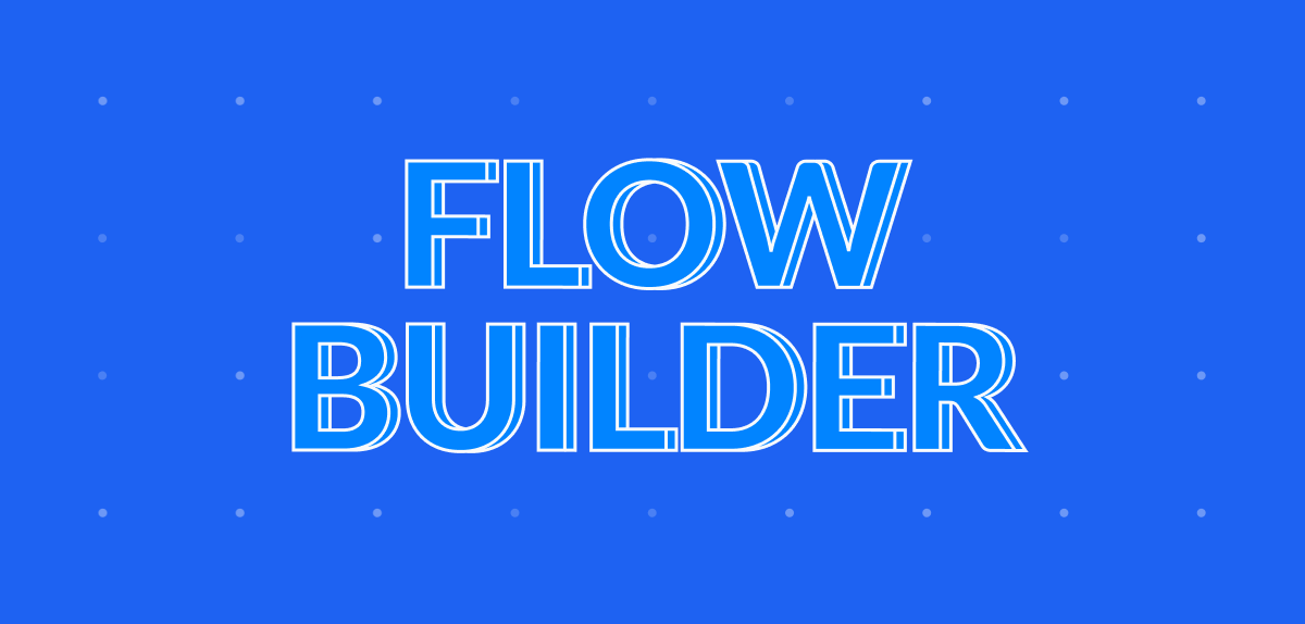 ManyChat's Flow Builder is how you build automations within the platform