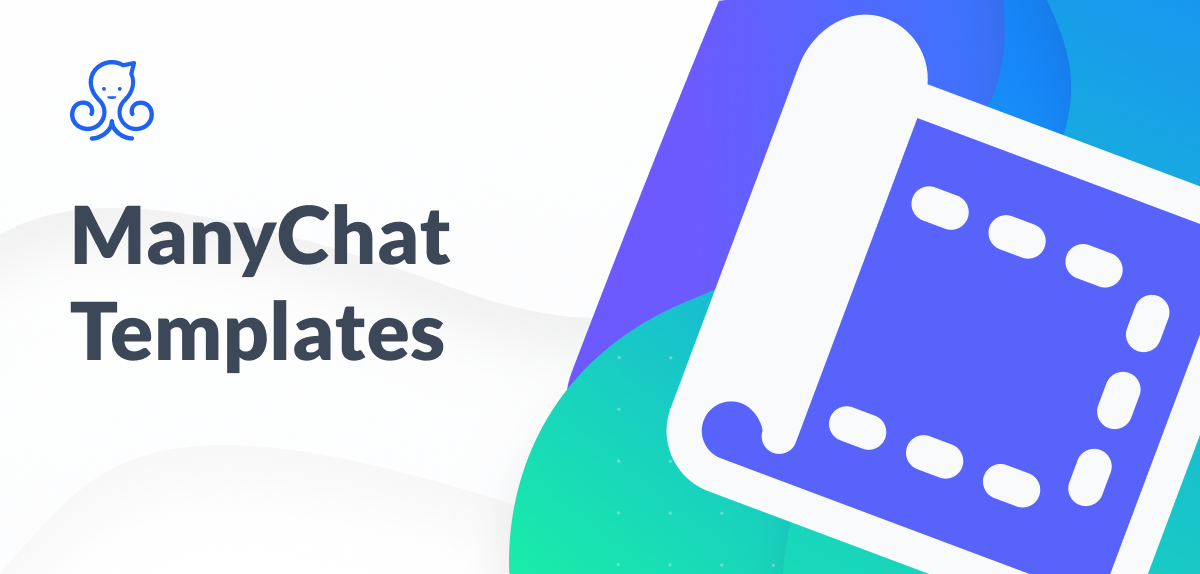 Facebook Chatbot Templates From ManyChat