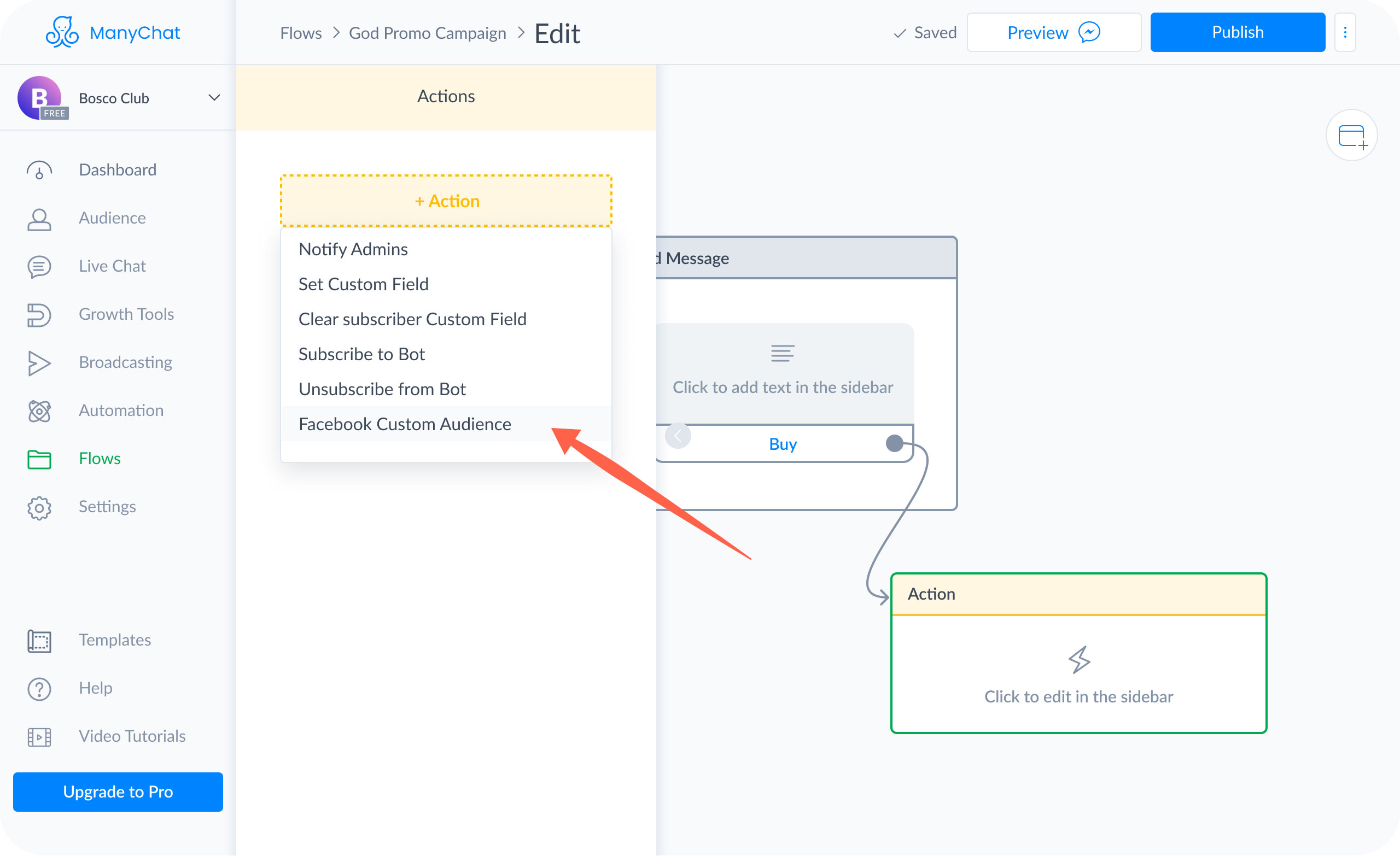 "Choose ""Facebook Custom Audience"" from the list of available Actions"