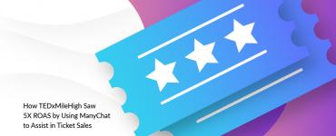 TEDxMileHigh + ManyChat Chatbot Case Study