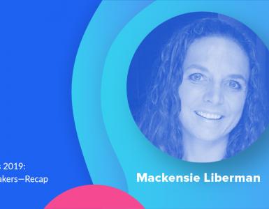 Meet the Speakers Mackensie Liberman