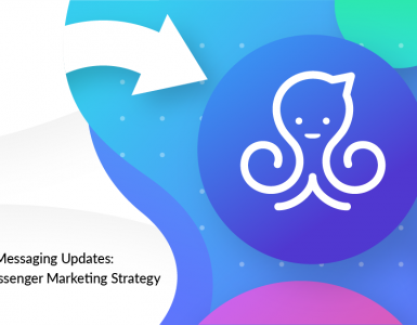 Subscription Messaging Updates: Your New Messenger Marketing Strategy