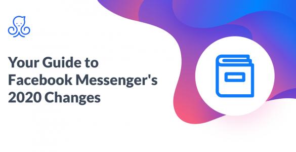 Facebook Messenger Policy Change 2020