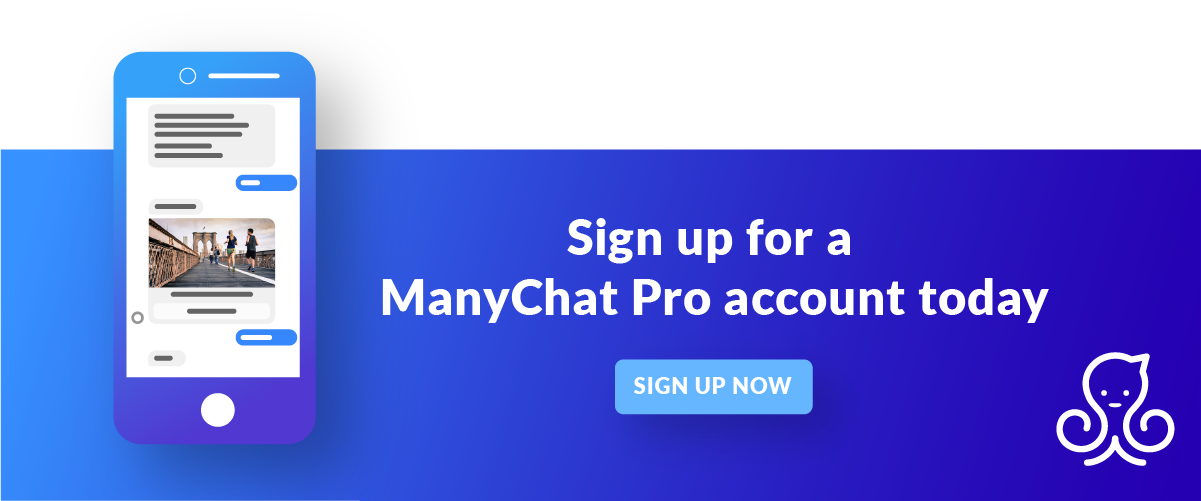Go Pro today with ManyChat