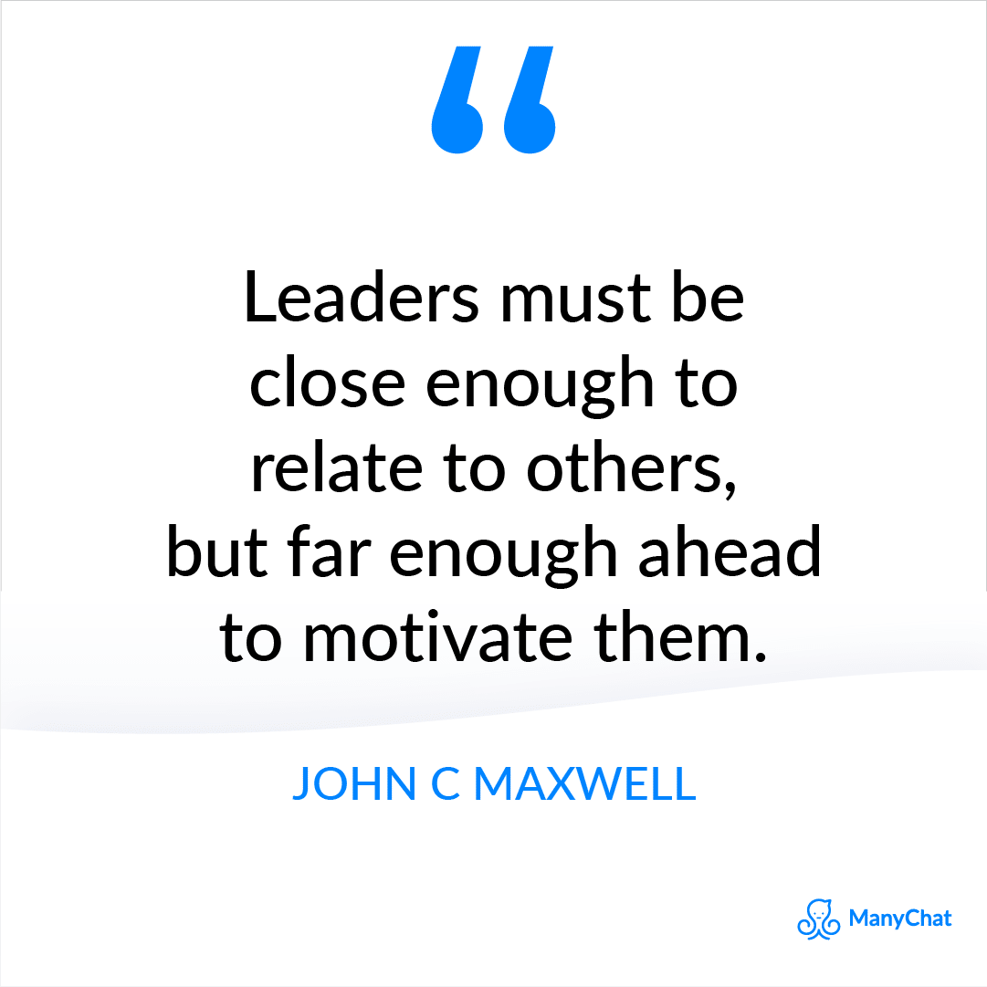 Leadership quote from John C Maxwell