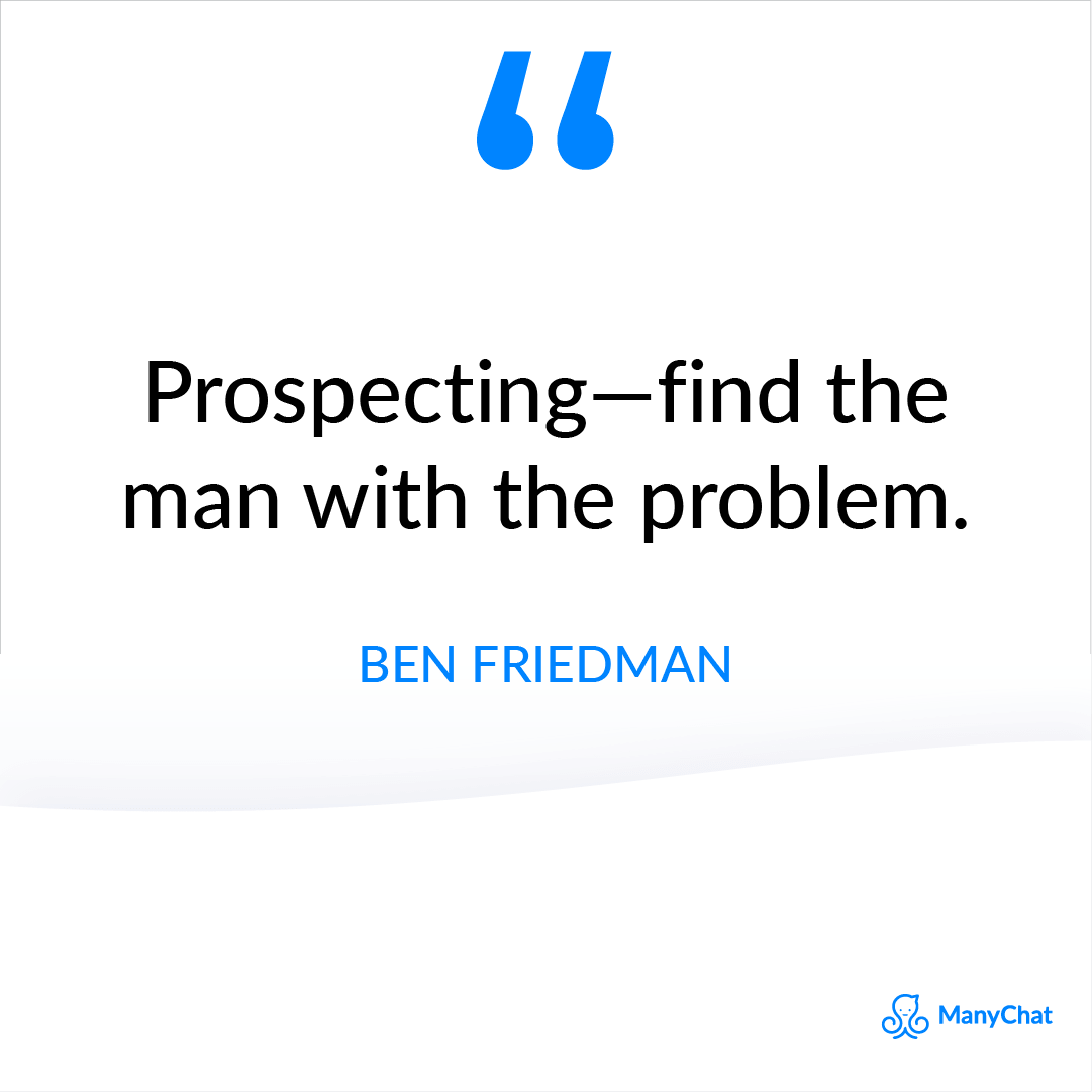 Sales Prospecting Quote by Ben Friedman