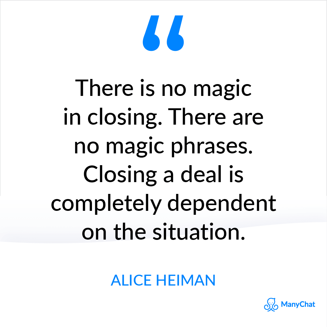 Alice Heiman Quote about Sales Closing