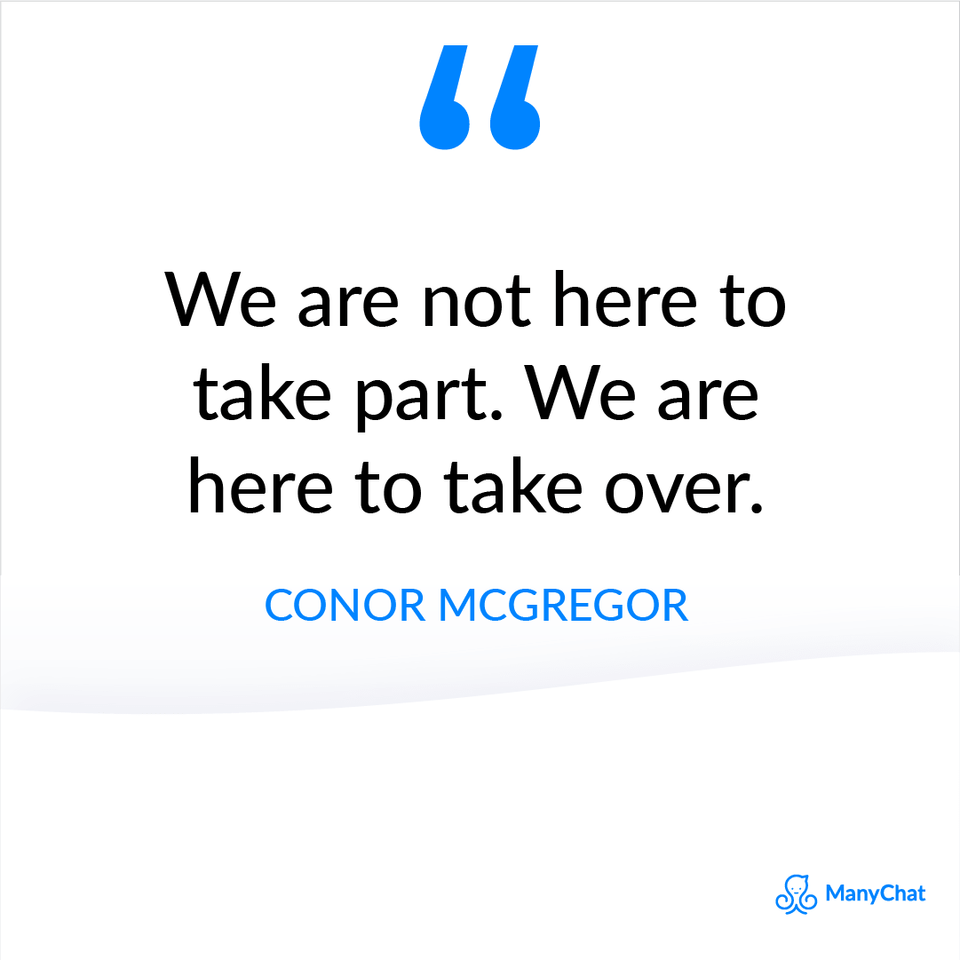 Motivational Quote by Conor McGregor