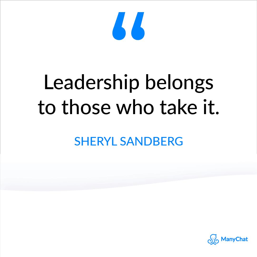 Leadership Quote by Sherlyn Sandberg