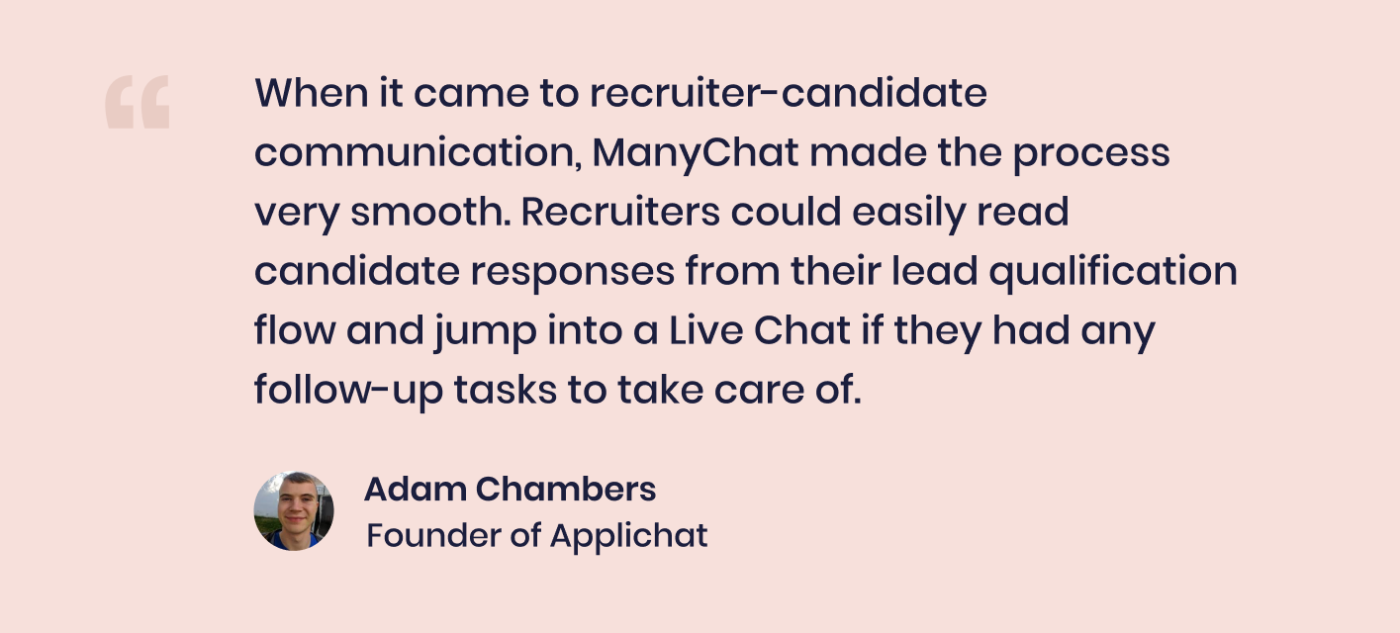 Quote by Adam Chambers, Founder of Applichat