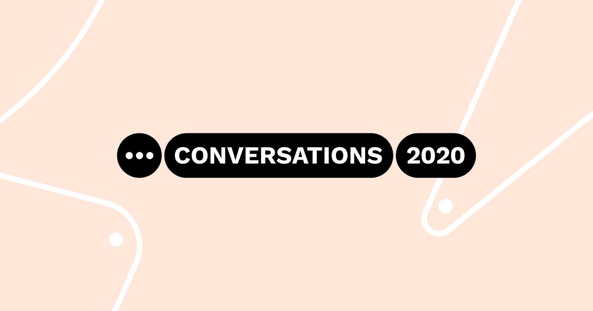 Conversations 2020 Recap